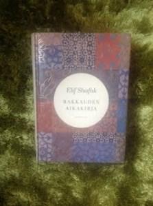 Elif Shafak: Rakkauden aikakirja  (2010)