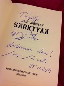 Kiitos Arjan: sain kirjailijalta omistuskirjoituksen  kirjabloggaajien brunssilta samaan aikaan kuin itse olin toisaalla, blogipisteessä päivystämässä.